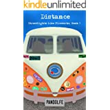 Distance (Streetlights Like Fireworks, Book 3)