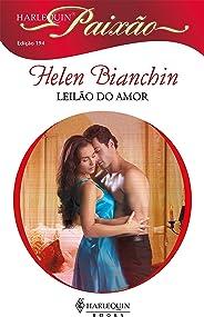 Leilão do amor (Harlequin Paixão Livro 194)