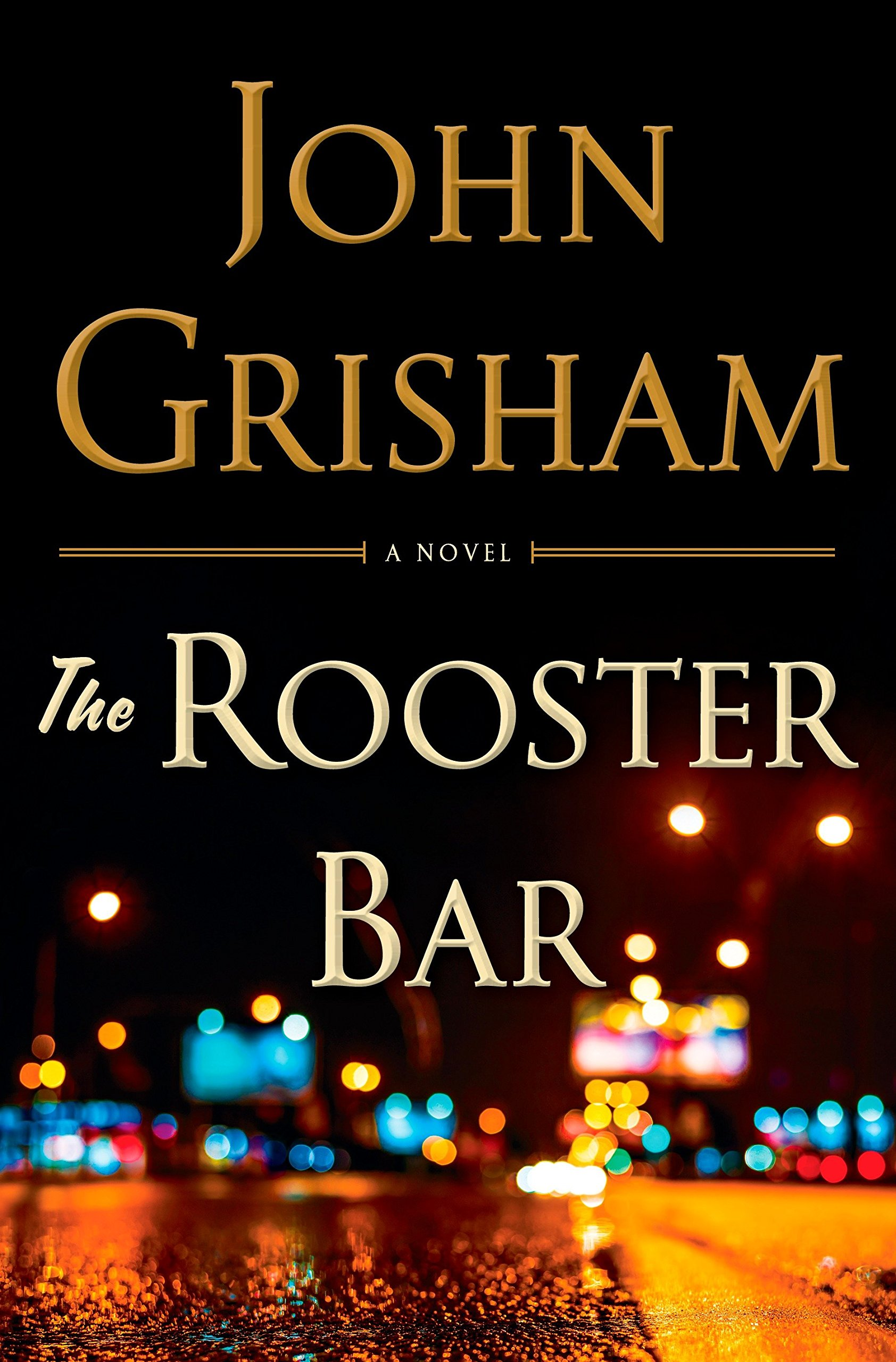 The Rooster Bar: Grisham, John: 4708364220923: Amazon.com: Books