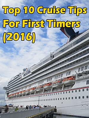 Amazon com: Watch Top 10 Cruise Tips for First Timers (2016)   Prime