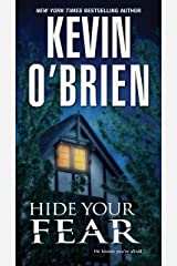 Hide Your Fear Kindle Edition