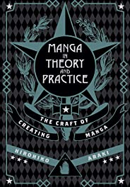 Manga In Theory & Practice: The Craft of Creating