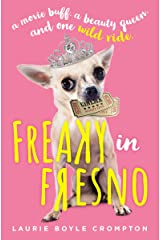 Freaky in Fresno Hardcover