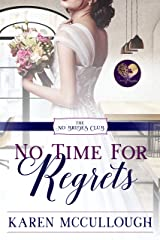 No Time for Regrets (The No Brides Club Book 12) Kindle Edition