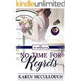 No Time for Regrets (The No Brides Club Book 12)