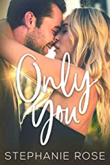 Only You: A Friends-to-Lovers Second Chance Romance (Second Chances Book 2) Kindle Edition