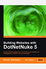 Building Websites with DotNetNuke 5 Kindle Edition