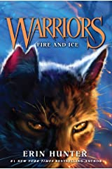 Warriors #2: Fire and Ice (Warriors: The Original Series) Kindle Edition