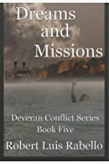 Dreams and Missions (Deveran Conflict Series Book 5) Kindle Edition