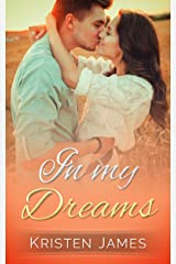 In My Dreams (First Tracks Book 2) Kindle Edition