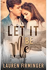 Let It Be Me (Fated Love Book 3) Kindle Edition