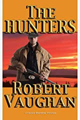 The Hunters (A Chaney Brothers Western Book 3) Kindle Edition
