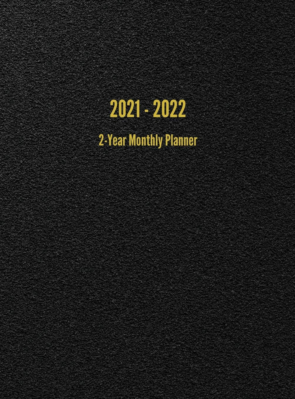 Calendar Books 2022.Buy 2021 2022 2 Year Monthly Planner 24 Month Calendar Black Book Online At Low Prices In India 2021 2022 2 Year Monthly Planner 24 Month Calendar Black Reviews Ratings Amazon In