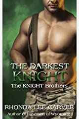 The Darkest Knight (The KNIGHT Brothers Book 3) Kindle Edition
