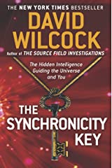 The Synchronicity Key: The Hidden Intelligence Guiding the Universe and You Kindle Edition