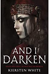 And I Darken (The Conqueror's Trilogy) Kindle Edition