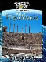 Cosmos Global Documentaries TRIPOLITANIA - Libya