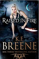 Raised in Fire (Demon Days, Vampire Nights World Book 2) Kindle Edition