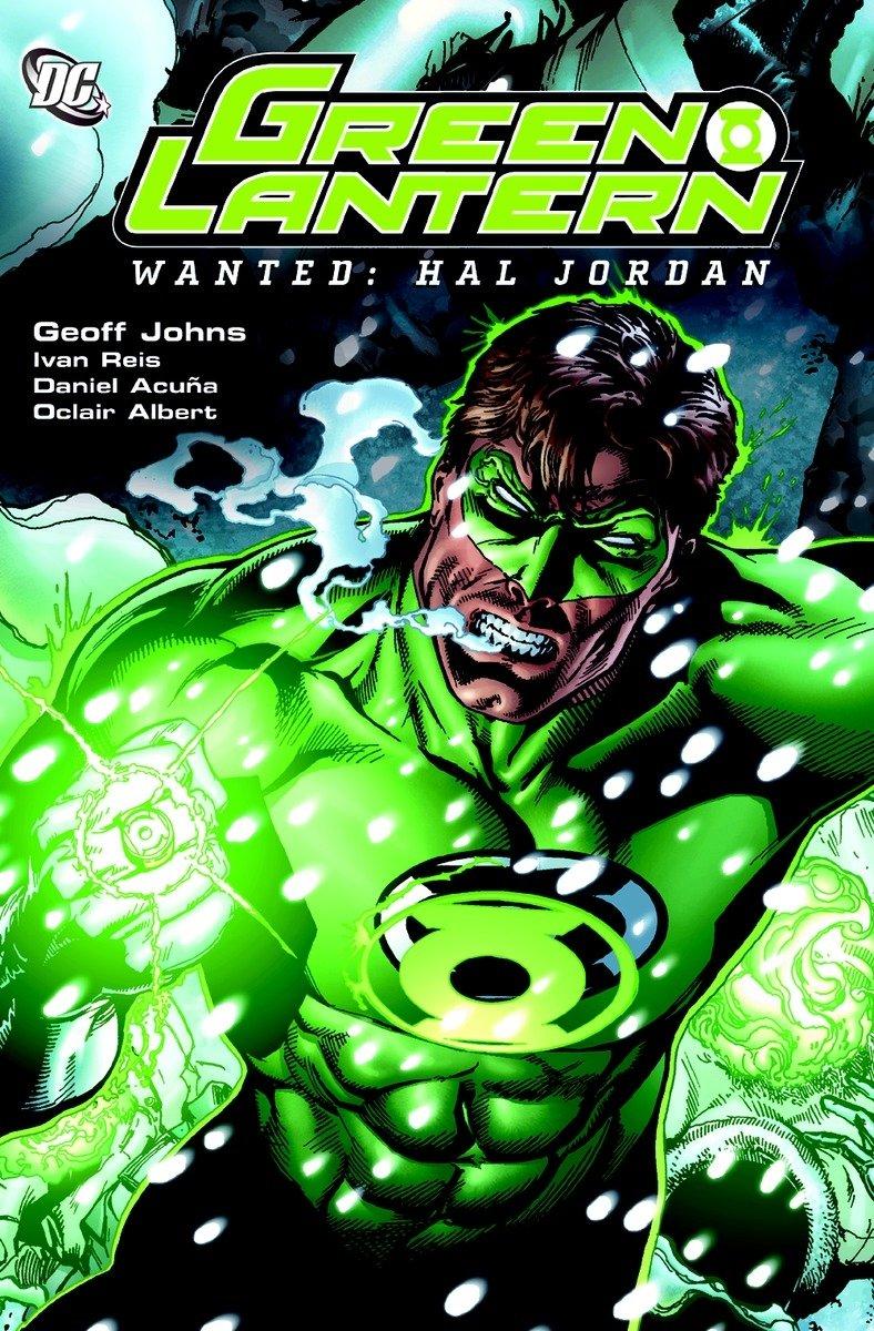 Amazon.com: Green Lantern: Wanted - Hal Jordan (9781401215903): Johns,  Geoff, Reis, Ivan: Books