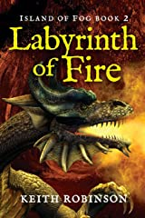 Labyrinth of Fire (Island of Fog, Book 2) Paperback