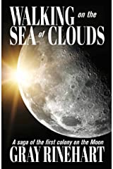 Walking on the Sea of Clouds Kindle Edition