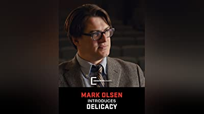 Mark Olsen introduces Delicacy