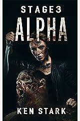 Stage 3: Alpha Kindle Edition