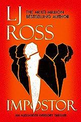 Impostor: An Alexander Gregory Thriller (The Alexander Gregory Thrillers Book 1) Kindle Edition