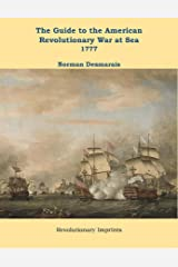 The Guide to the American Revolutionary War at Sea: Vol. 2 1777 (Battlegrounds of Freedom Book 9) Kindle Edition