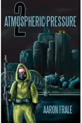 Atmospheric Pressure 2: The Rise of the Resistance Kindle Edition