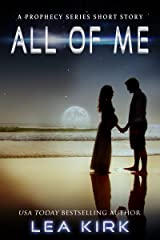 All of Me (The Prophecy Series) Kindle Edition
