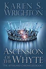 Ascension of the Whyte (The Afterland Chronicles Book 1) Kindle Edition