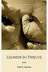 Lennox in Twelve: Poems Kindle Edition