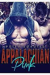 Appalachian Punk (Appalachian Bred Volume Two Book 2) Kindle Edition