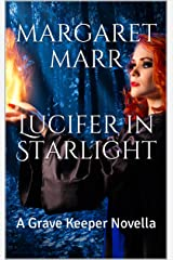 Lucifer in Starlight: A Grave Keeper Novella Kindle Edition