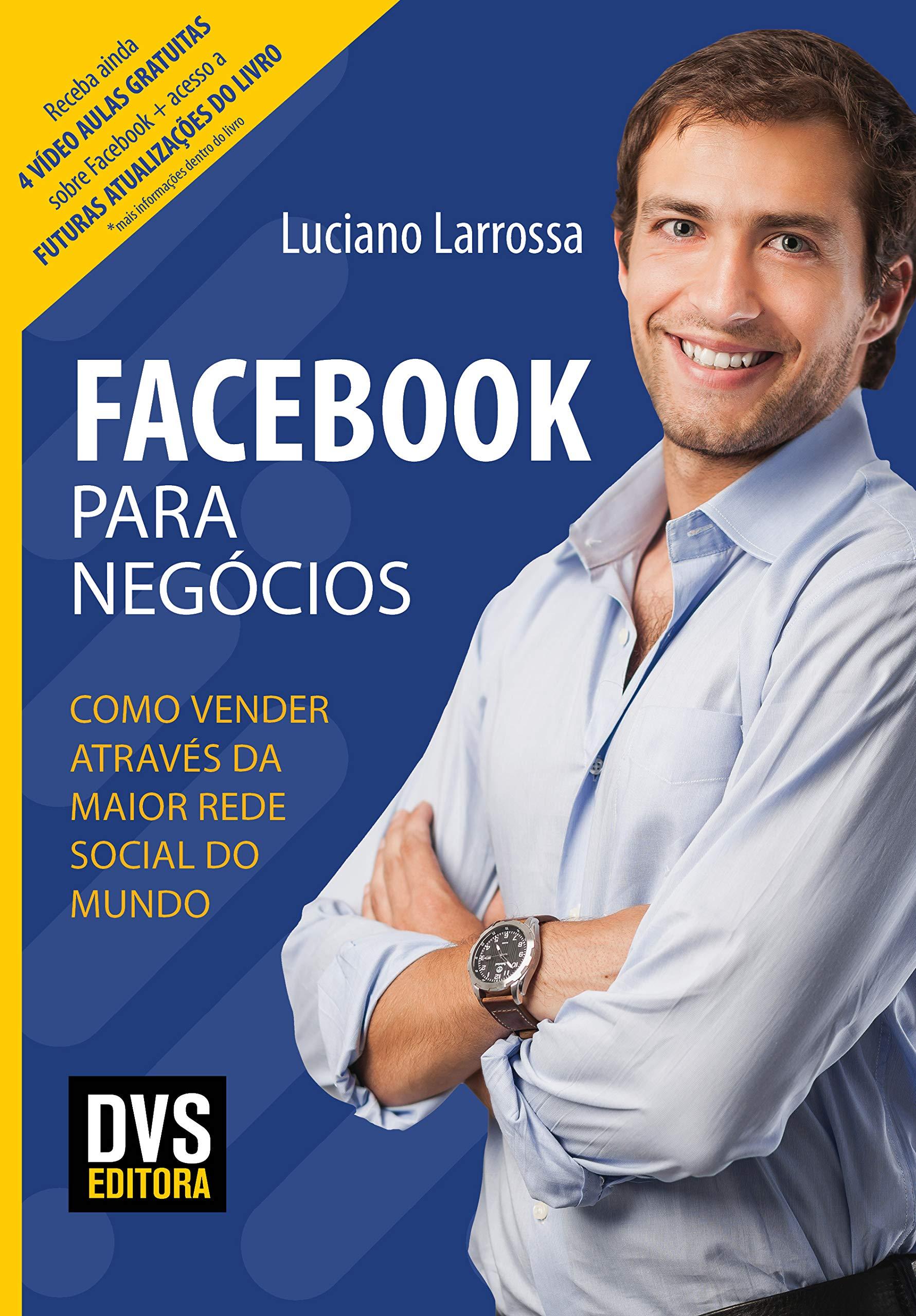 Facebook para Negócios: Como vender através da maior rede social do mundo   Amazon.com.br