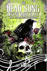 The Dead Song Dodecology Book 6: June (Dead Song Legend) Kindle Edition