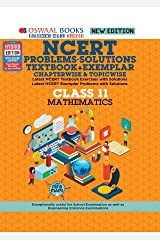 Oswaal NCERT Problems - Solutions (Textbook + Exemplar) Class 11 Mathematics Book (For 2021 Exam) Kindle Edition