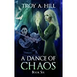 A Dance of Chaos: Medieval Urban Fantasy in Post Arthurian Britain (Cup of Blood Book 6)
