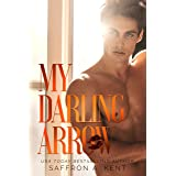 My Darling Arrow (St. Mary's Rebels Book 1)