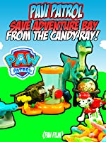 PAW PATROL Saves Adventure Bay From The Candy Ray