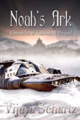Noah's Ark (Chronicles of Kassouk Book 0) Kindle Edition