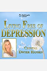 Living Free of Depression Audible Audiobook