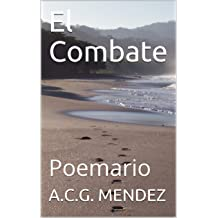 El Combate: Poemario (Spanish Edition) Jan 21, 2019