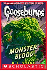 Monster Blood (Classic Goosebumps #3) Kindle Edition