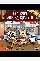 Eva, Kopi and Matcha 2.0 Kindle Edition