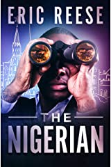 The Nigerian: A Conman Forced to Spy in Russia Kindle Edition