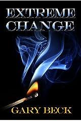 Extreme Change Kindle Edition