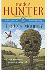 Top O' the Mournin': A Passport to Peril Mystery (Passport to Peril Mysteries)