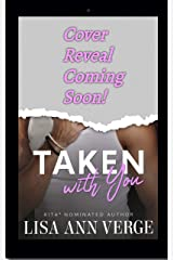 TAKEN WITH YOU (Cabin Fever Book 3) Kindle Edition